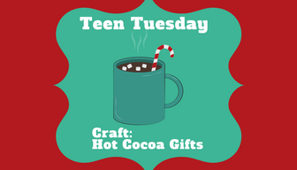 Teen Tuesday - Craft: Hot Cocoa Gifts