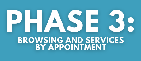 phase 3 browsing and services by appointment